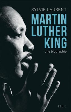 Couverture Martin Luther King : Une biographie intellectuelle et politique