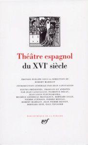 Théâtre espagnol du XVIème siècle - Pléiade