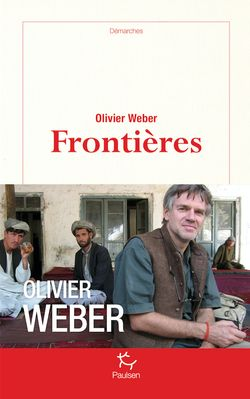 Couverture du livre Frontières écrit par Olivier Weber aux éditions Paulsen