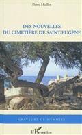 Des nouvelles du cimetière de Saint-Eugène