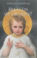 Jésus a-t-il eu une enfance?
