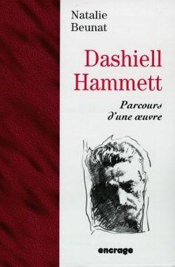 Dashiell Hammett: parcours d'une oeuvre