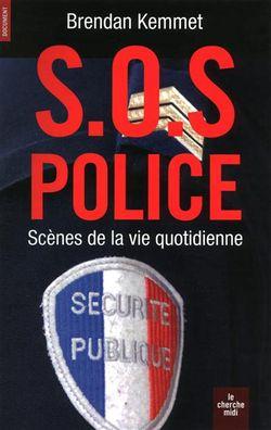 SOS police : scènes de la vie quotidienne