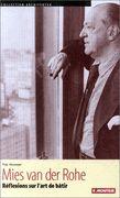 Mies van der Rohe, réflexions sur l'art de bâtir / couverture