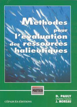 Méthodes pour l'évaluation des ressources halieutiques, D.Pauly (Cépaduès, 1997)