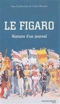 Le Figaro : histoire d'un journal