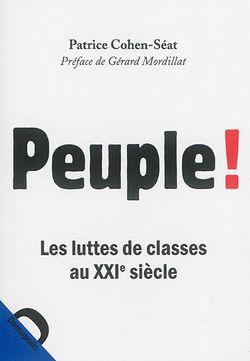 Peuple ! : les luttes de classes au XXIe siècle