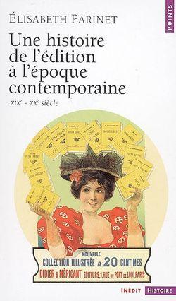 Une histoire de l'édition à l'époque contemporaine