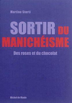Sortir du manichéisme : des roses et du chocolat