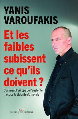 Couverture Et les pauvres subissent ce qu'ils doivent Varoufakis