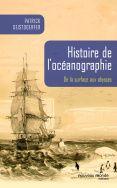 Histoire de l'océanographie  De la surface aux abysses