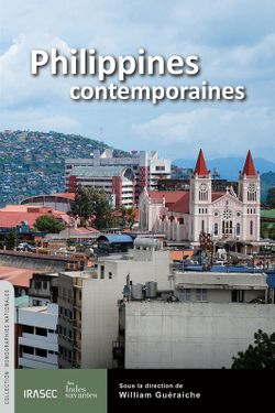 Philippines contemporaines, dir. William Guéraiche, (Indes savantes, 2013)