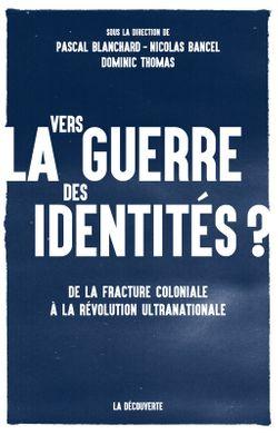 """Couverture """"Vers la guerre des identités ?"""""""